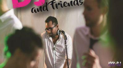 Photo DJ And Friends #2