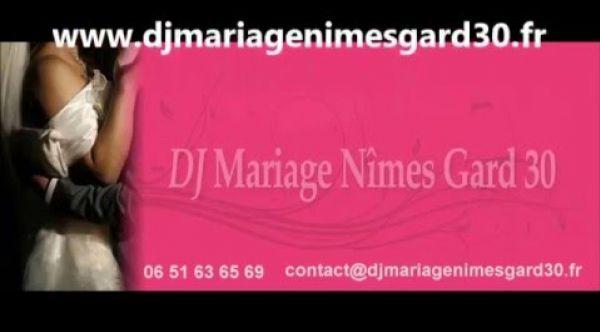 DJ Mariage Nîmes Gard 30   Vidéo