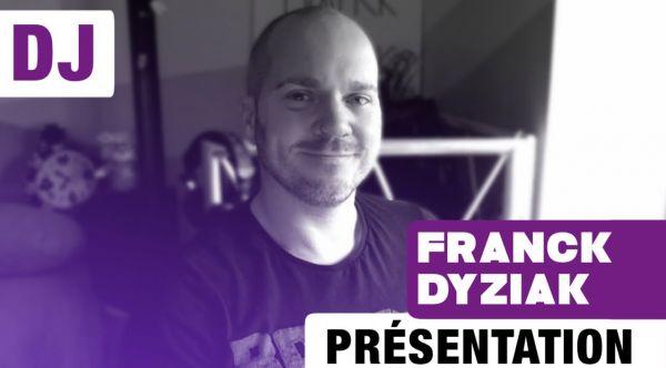 Franck Dyziak   Présentation