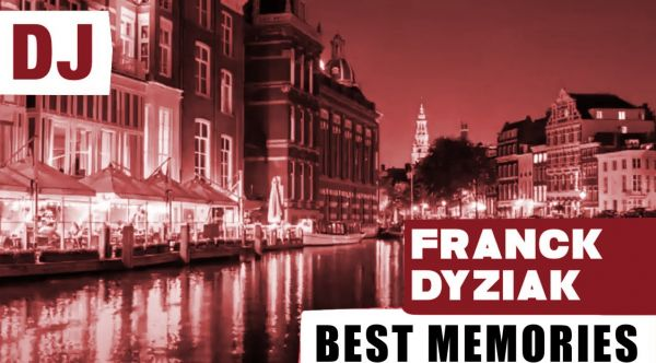Franck Dyziak  - Best Memories