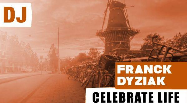 Franck Dyziak - Celebrate Life