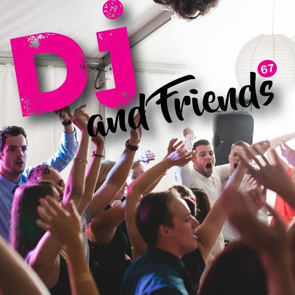 DJ And Friends